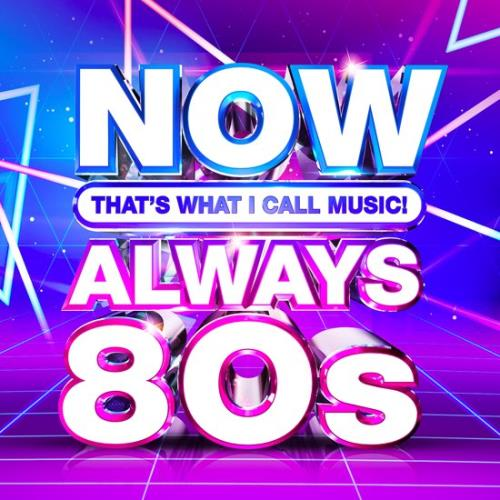 Now That's What I Call Music Always 80s (2020)