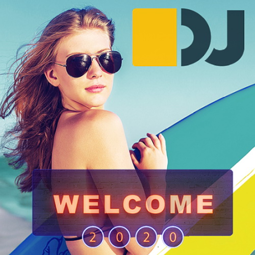 Welcome 2020 Dj Friendly Masters (2020)