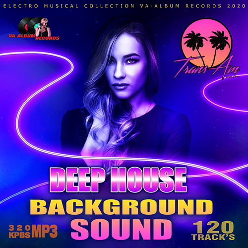Deep House Background Sound (2020)