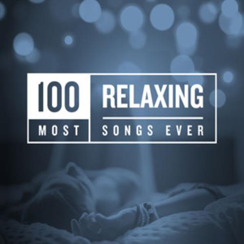 100 Most Relaxing Songs Ever (2020)