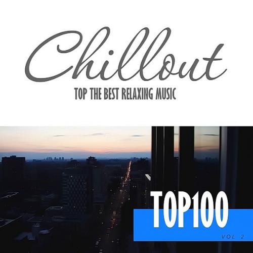 Chillout Top 100: The Best Relaxing Music Vol. 2 (2020)