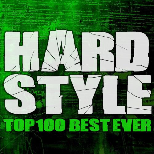 Hardstyle Top 100 Best Ever (2020)