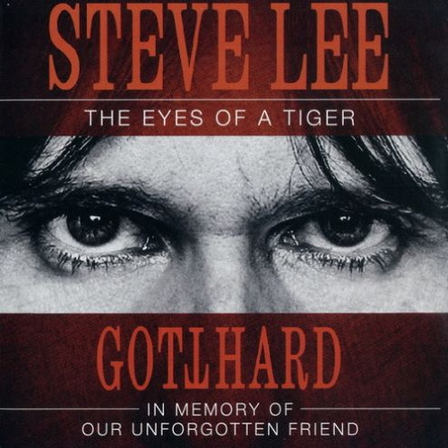 Steve Lee (Gotthard) - The Eyes of a Tiger: In Memory of Our Unforgotten Friend (2020) FLAC