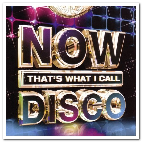 Now That's What I Call Disco (3CD) (2013) FLAC