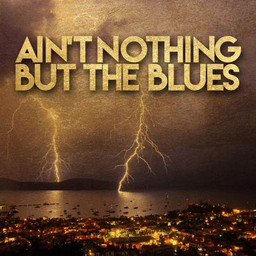 Ain't Nothing but the Blues (2020) FLAC