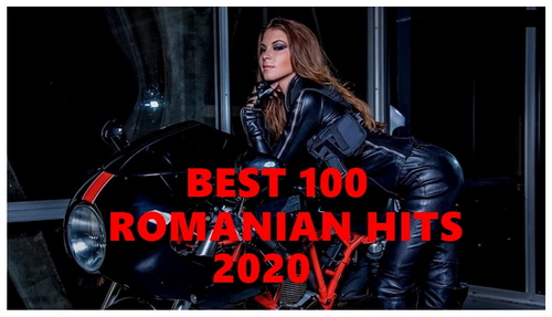 Best 100 Romanian Hits 2020 (2021)