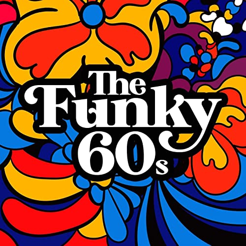 The Funky 60s (2021)
