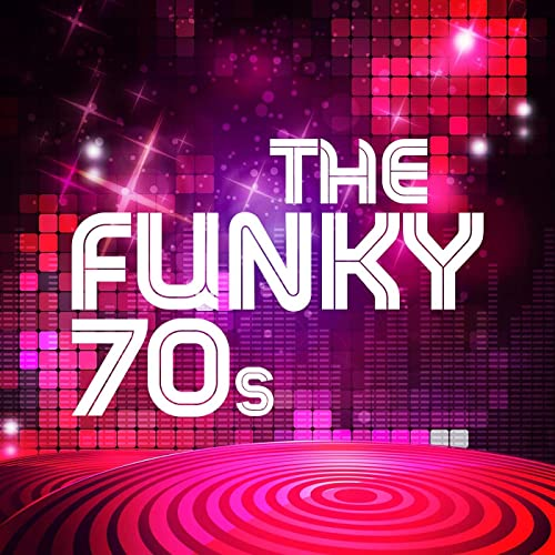 The Funky 70s (2021)