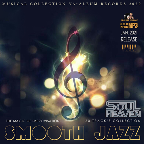 Smooth Jazz: The Magic Of Improvisation (2021)