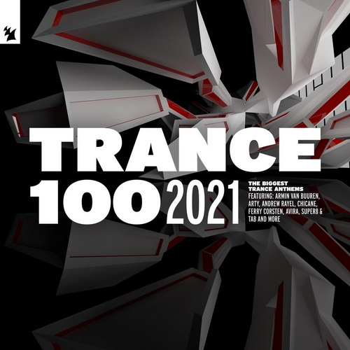 Trance 100 - Extended Versions (2021)