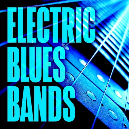 Electric Blues Bands (2021) FLAC