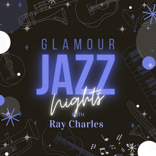 Ray Charles – Glamour Jazz Nights with Ray Charles (2021)