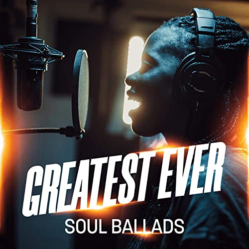Greatest Ever Soul Ballads (2021)