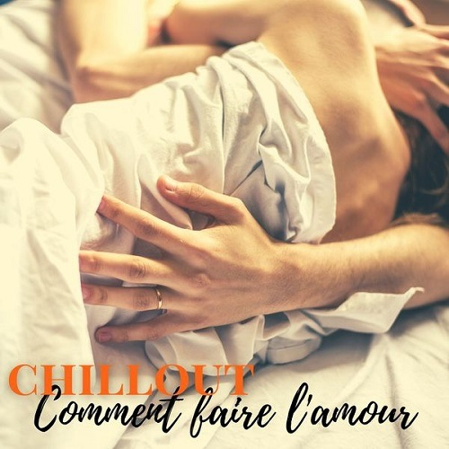 Comment faire l'amour (2021) FLAC