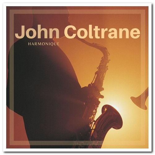 John Coltrane - Harmonique (2021)