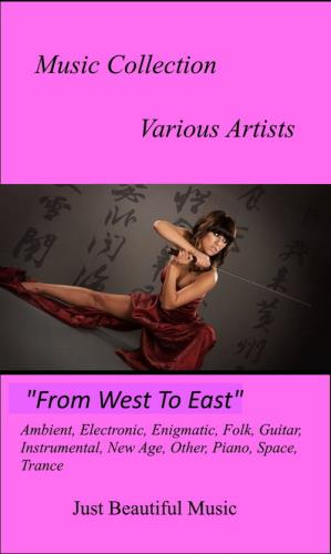 Music Collection: From West To East (1991-2016)