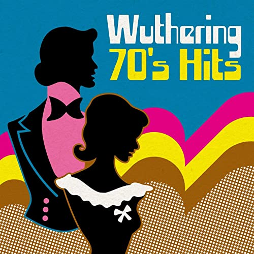 Wuthering 70's Hits (2021)