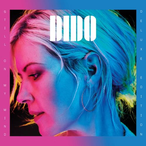 Dido - Still on My Mind (Deluxe Edition) (2019) FLAC