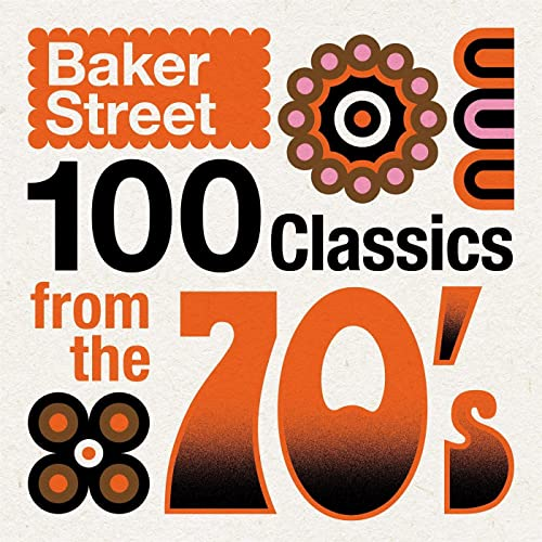 Baker Street - 100 Classics from the 70's (2021)