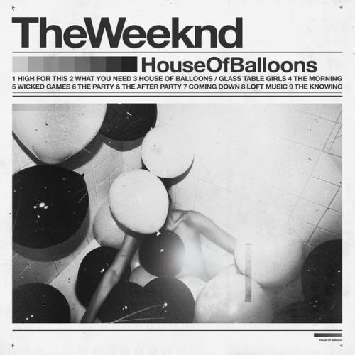 The Weeknd - House Of Balloons (Original) (2021) FLAC
